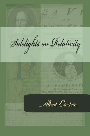 Sidelights on Relativity
