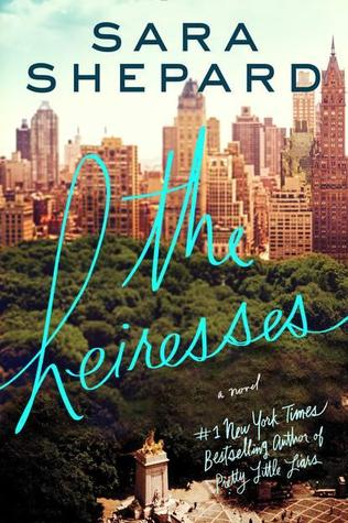 The Heiresses by Sara Shepard thumbnail