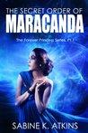 The Secret Order of Maracanda (Forever Princess, #1)