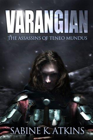 Varangian: The Assassins of Teneo Mundus