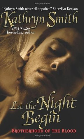 Let the Night Begin by Kathryn Smith