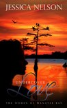 Undercover Love (The Women of Manatee Bay)