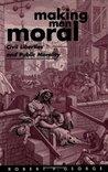 Making Men Moral: Civil Liberties and Public Morality