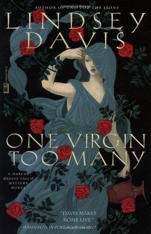 One Virgin Too Many (Marcus Didius Falco, #11)
