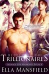 Bedded by the Trillionaires (Menage for Mankind Book 4)