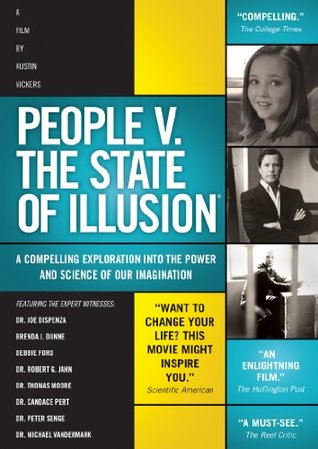 People vs. the State of Illusion: A Compelling Exploration Into the Power and Science of Your Imagination