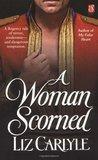 A Woman Scorned (Lorimer Family & Clan Cameron #2)