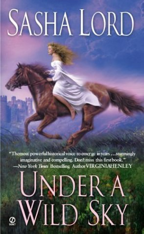 Under a Wild Sky by Sasha Lord