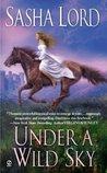 Under a Wild Sky (Wild, #1)