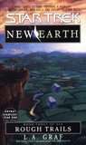 Rough Trails (Star Trek: New Earth, #3)