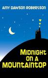 Midnight On A Mountaintop