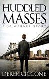 Huddled Masses (JP Warner, Book #2)