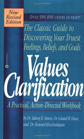 Values Clarification: A Practical, Action-Directed Workbook