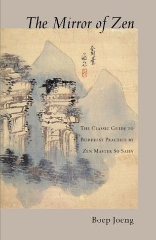 The Mirror of Zen: The Classic Guide to Buddhist Practice