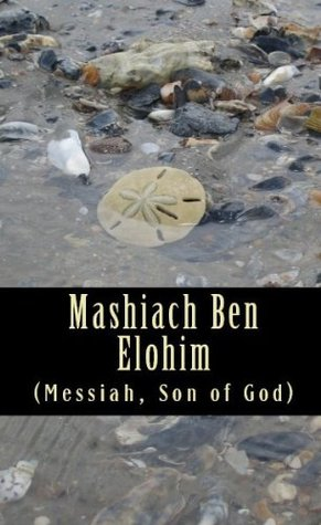 Mashiach Ben Elohim