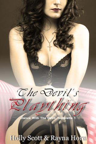 The Devil's Plaything (Dance with the Devil, Novelette #1)
