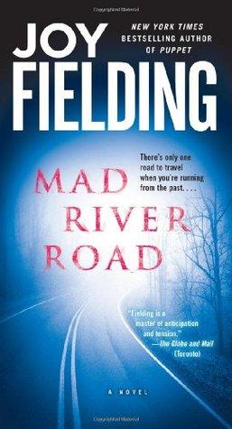 Mad River Road by Joy Fielding