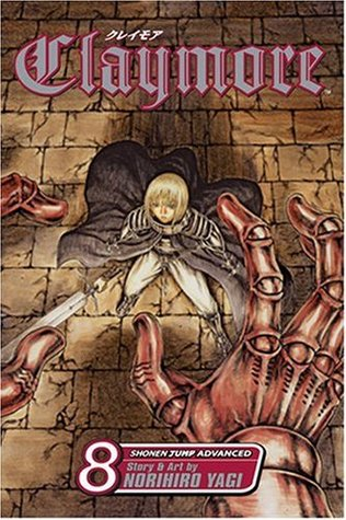 Claymore, Vol. 8 by Norihiro Yagi