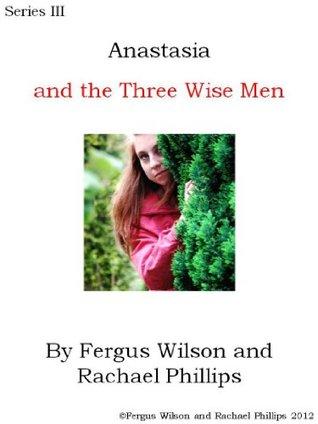 Anastasia and the Three Wise Men (Anastasia Series III)
