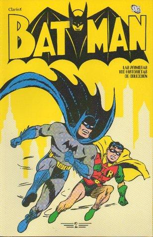 Batman: #02 (Batman: Las primeras 100 historietas #2 de 16)