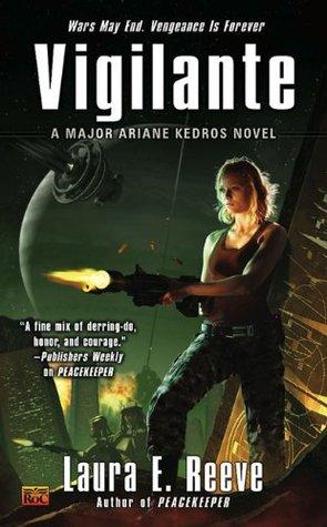 Vigilante (Major Ariane Kedros, #2)