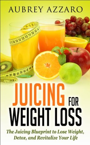 Juicing for weight loss the juicing blueprint to lose weight 20628183 malvernweather Gallery