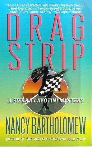 Drag Strip by Nancy Bartholomew