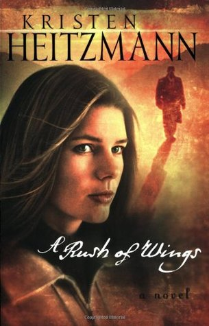 A Rush of Wings (A Rush of Wings, #1)