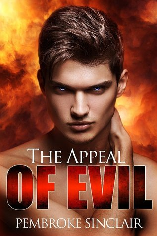 The Appeal of Evil by Pembroke Sinclair