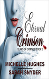 Eternal Crimson (Tears of Crimson, #2)