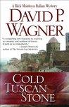 Cold Tuscan Stone (Rick Montoya Italian Mystery, #1)