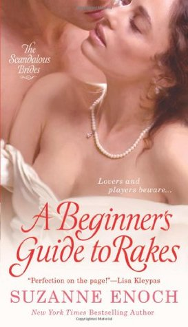 A Beginner's Guide to Rakes (Scandalous Brides, #1)