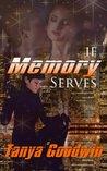 If Memory Serves (Dr. Tara Ross, #1)