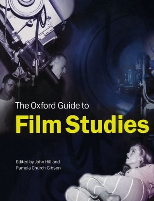 The Oxford Guide to Film Studies by John   Hill