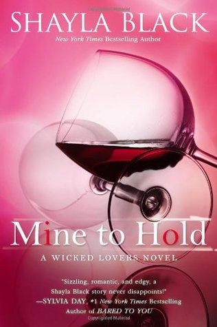 Mine to Hold (Wicked Lovers, #6)