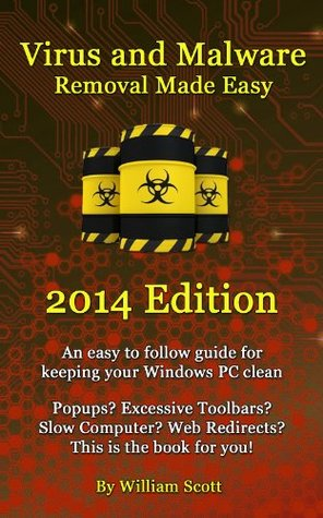 Virus and Malware Removal Made Easy (2014)