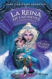 La reina de las nieves y otros cuentos