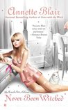 Never Been Witched (Triplet Witch Trilogy, #3)