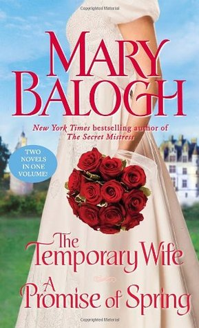 The Temporary Wife / A Promise of Spring by Mary Balogh