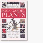 Rock Garden Plants (Eyewitness Garden Handbooks)