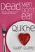 Dead Men Don't Eat Quiche