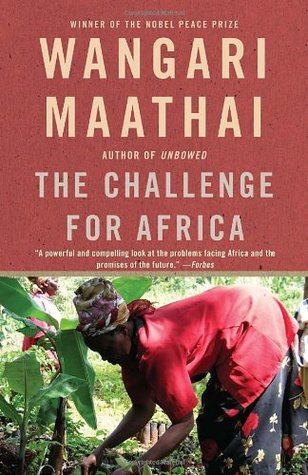 The challenge for africa by wangari maathai fandeluxe Images