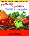 Fruits and Vegetables / Frutas y vegetales