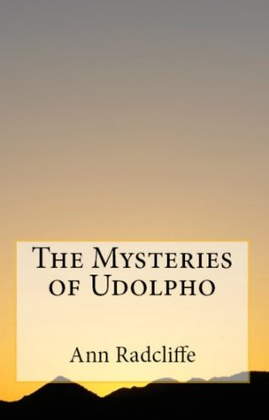 Gothic Trilogy: Mysteries of Udolpho, Sicilian Romance & The Italian