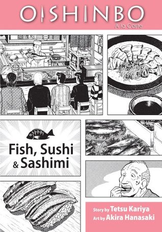 Oishinbo a la carte, Volume 4: Fish, Sushi & Sashimi.