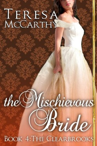 The Mischievous Bride (Clearbrook Regency, #4)