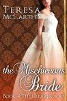 The Mischievous Bride (Clearbrook Regency, #4)