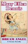 DREAM ANGEL -- A Circus Novella