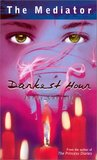 Darkest Hour (The Mediator, #4)