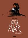 Docteur Radar : Tueur de savants